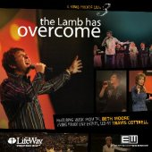 LIVING PROOF LIVE 3: The Lamb Has Overcome CD