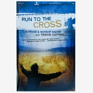 RUN TO THE CROSS: Songbook