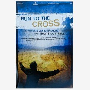 RUN TO THE CROSS: Songbook